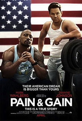 220px-Pain_&_Gain_Teaser_Poster